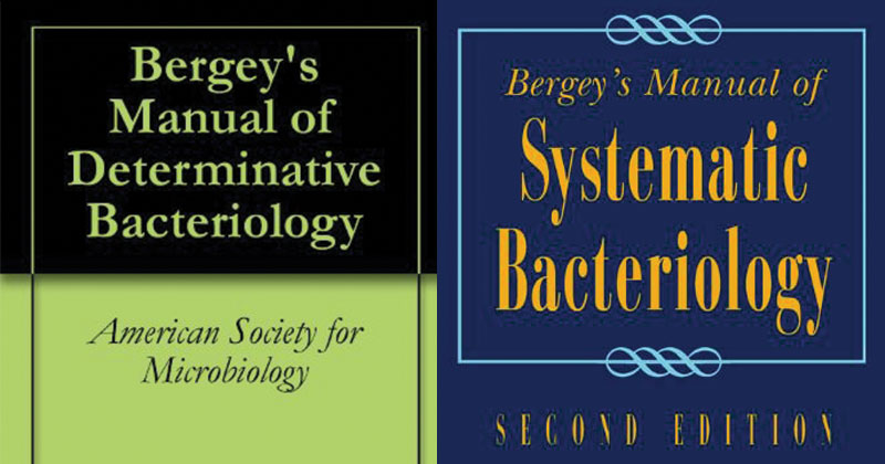 Bergey's Manual of Systematic Bacteriology and Determinative Bacteriology