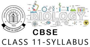 CBSE Class 11 Biology Syllabus (2019-2020)