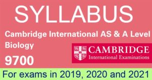 Cambridge AS & A Level Biology 9700 Syllabus 2019-2021