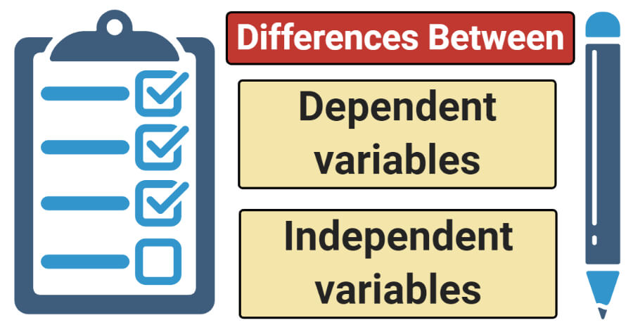 Differences Between Independent and Dependent variables